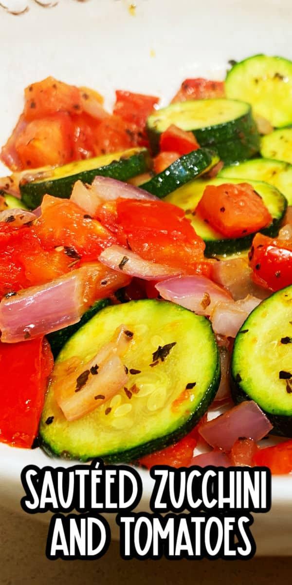 Easy Sauteed zucchini and tomatoes