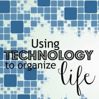 Using Technology to Organize Life