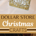 Dollar Store Christmas Crafts