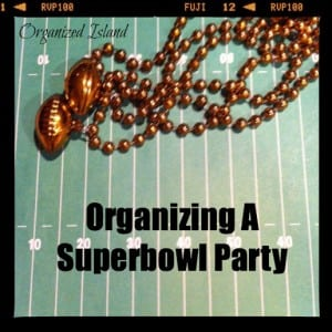 Organizing A Super Bowl Party