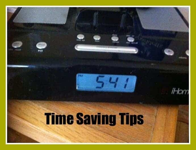 Time Saving Tips to Get That Hour Back