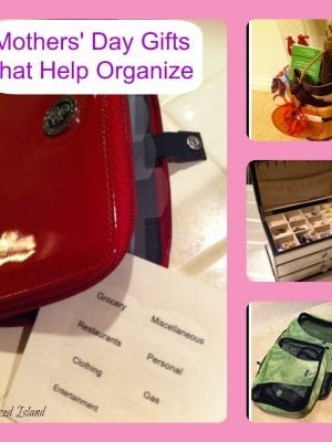 Mother's Day Gifts – Organization Style