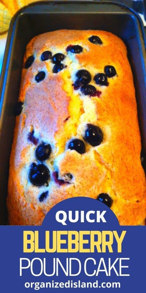 Quick Blueberry Pound Cake