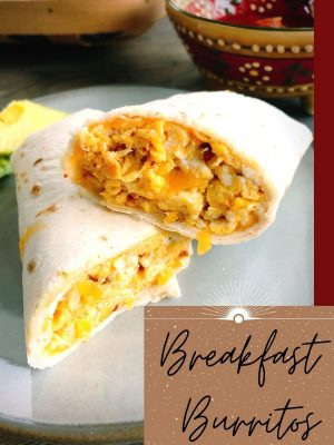 Egg and Chorizo Breakfast Burritos