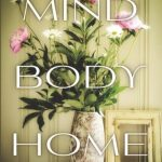 Book Review: Mind Body Home