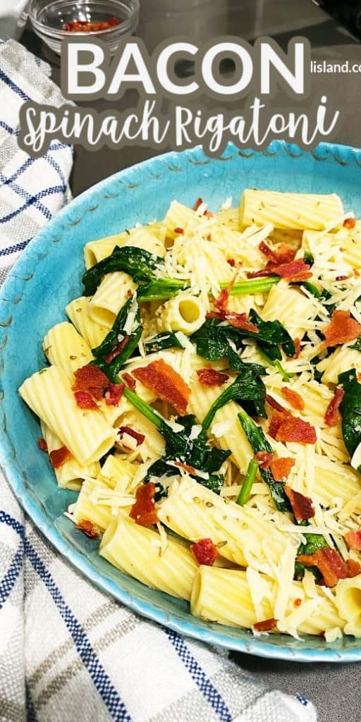 Bacon Spinach Pasta. Rigatoni