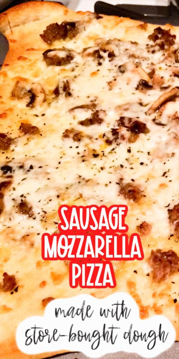 Sausage Mozzarella Pizza