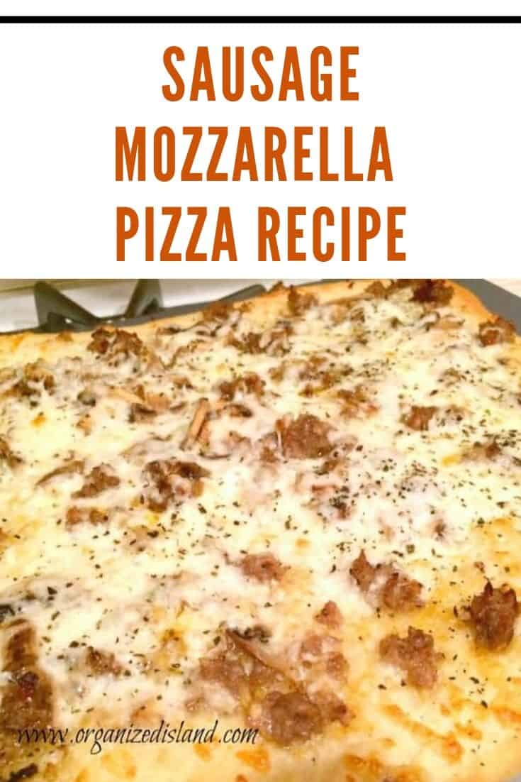 sausage mozzarella pizza recipe