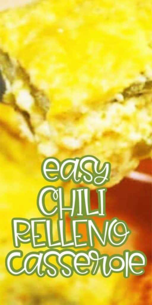 Easy CHILI RELLENO casserole