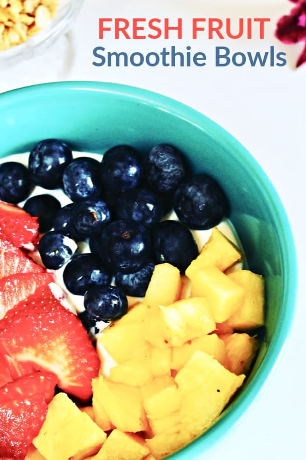 Fresh Fruit Smoothie Bowls