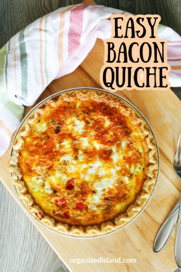 Easy Bacon Quiche