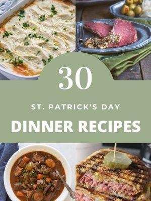St. Patrick Dinner Recipes