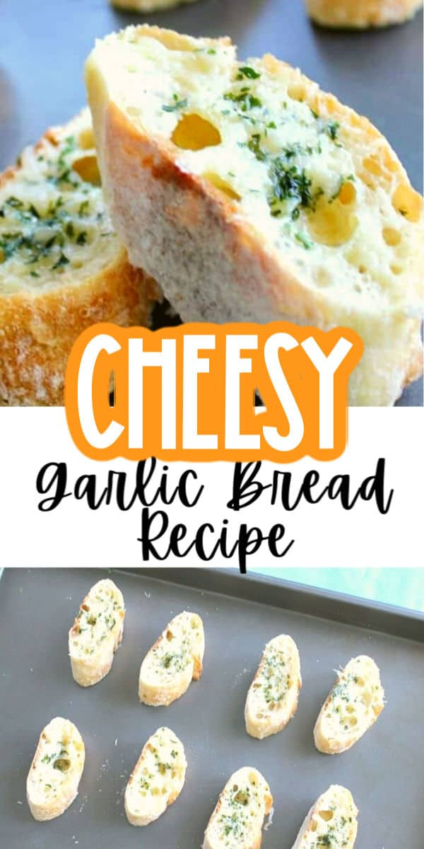 Cheesy Garlic Bread Recipe from Scratch