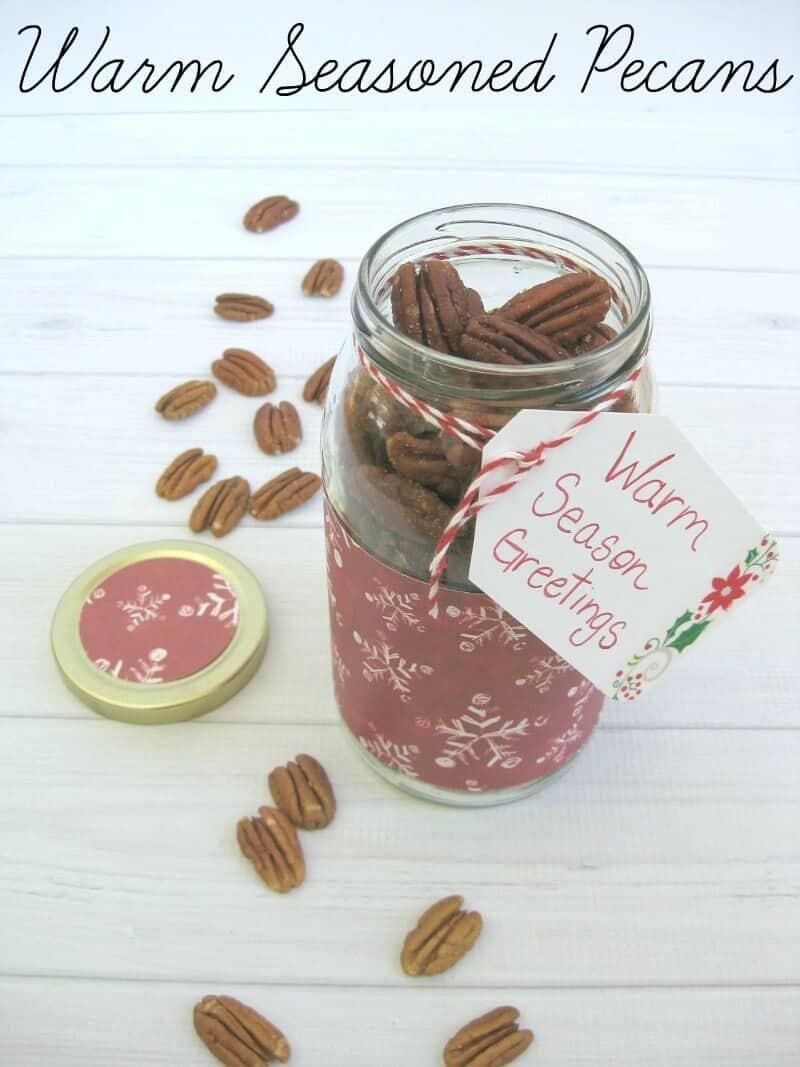 16 Simple and Savory Christmas Gift Ideas | Warm Seasoned Pecans | Organized 31