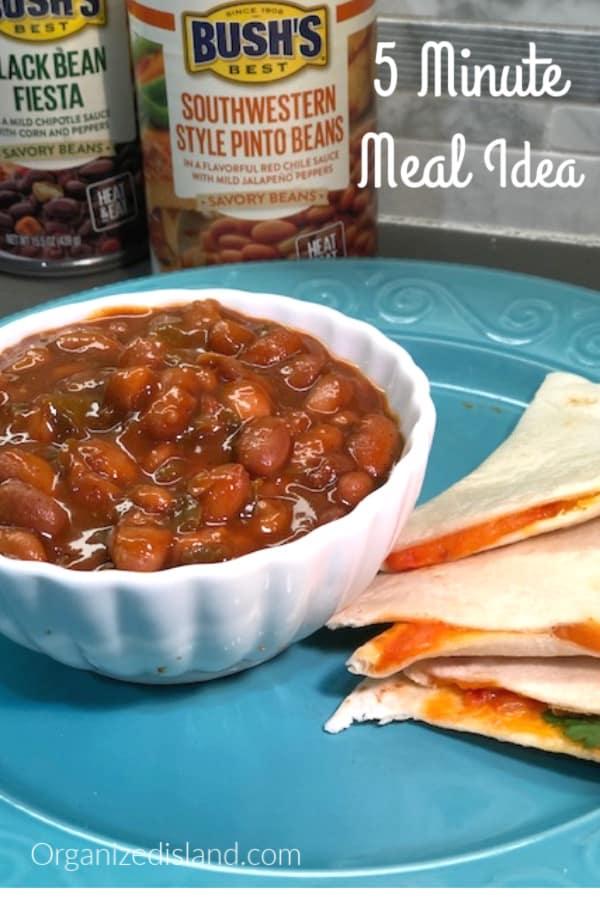5 Minute Bean and Quesadilla Recipe