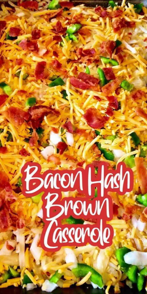 Bacon Hash Browns Casserole