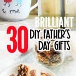 DIY Fathers Day Gifts