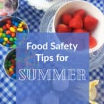 Food Safety tips for summer