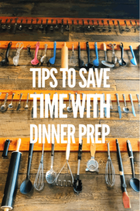 Tips for Easy Dinner Prep