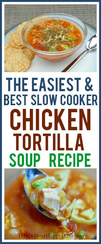 The Easiest Chicken Tortilla Soup for the Slow Cooker