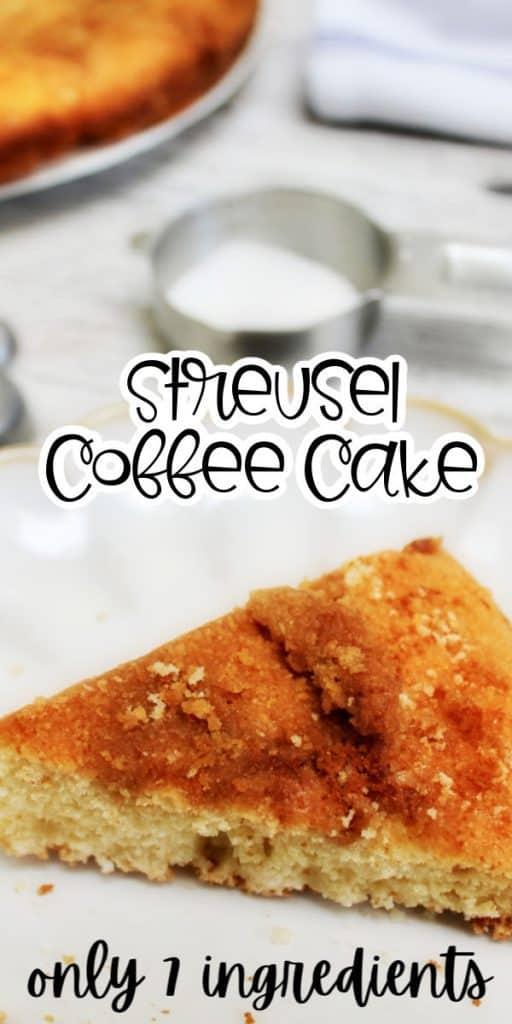 Streusel coffee Cake few ingredients