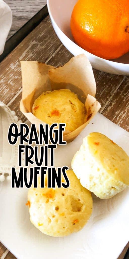 Fruit Muffins with orange