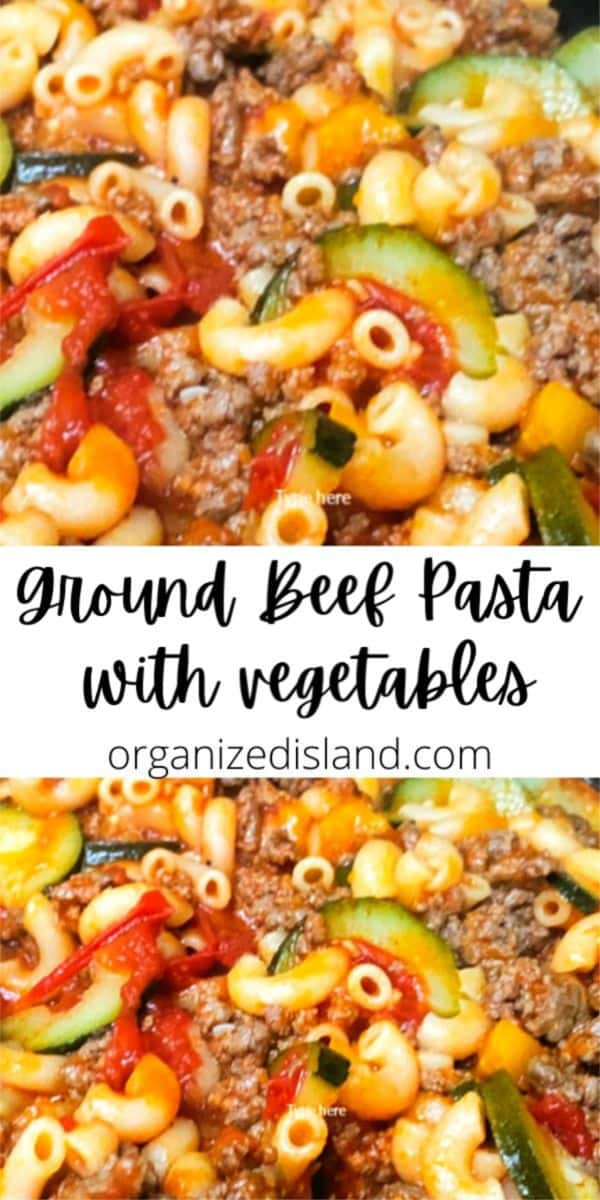 Ground Beef Pasta with vegetables