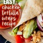 Chicken tortilla Wraps Recipe