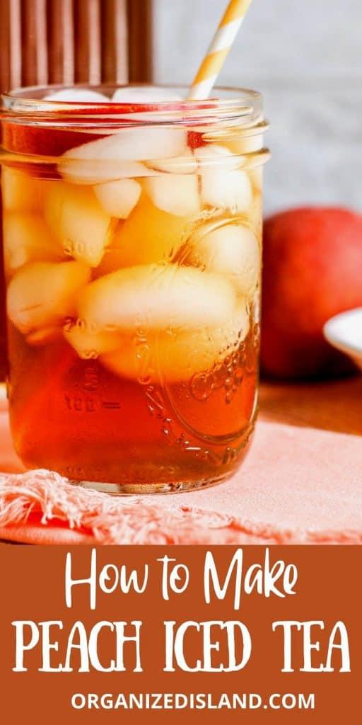 How to Make Peach Iced Tea