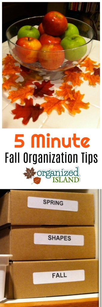 5 minute fall organization tips to help you stay organized this time of year.