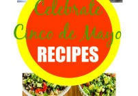 Cinco de Mayo recipes to make at home! From tacos to dulce de leche!