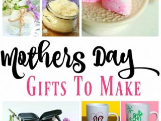 DIY Mothers Day gift ideas to make and give this year!