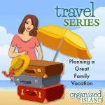 Planning A Great Family Vacation