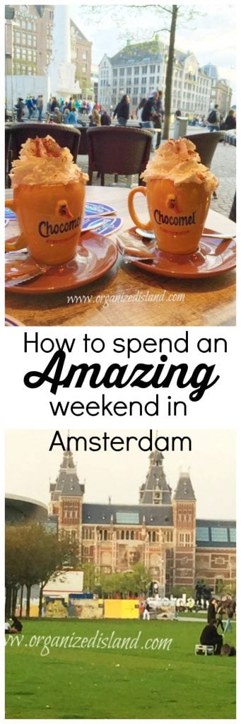 How to spend an amazing weekend in Amsterdam, Netherlands.
