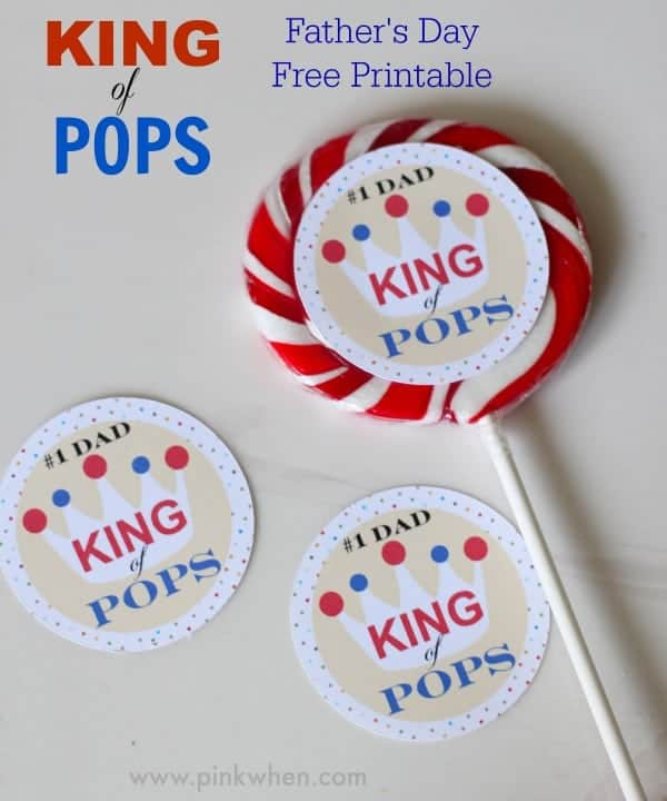 King-of-Pops-Fathers-Day-Free-Printable