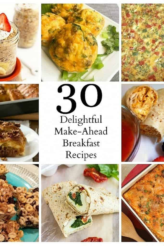 Thirty mouth-watering make ahead breakfast ideas! Great for brunch ideas too!