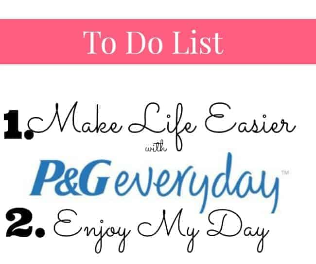 Making Life A Little Easier with P&Geveryday #PGeveryday