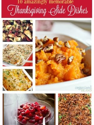 Looking for some memorable Thanksgiving side dish ideas to make Thanksgiving dinner unforgettable.