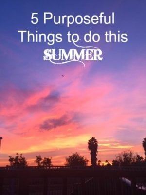 Intentional Planning Summer To Do List