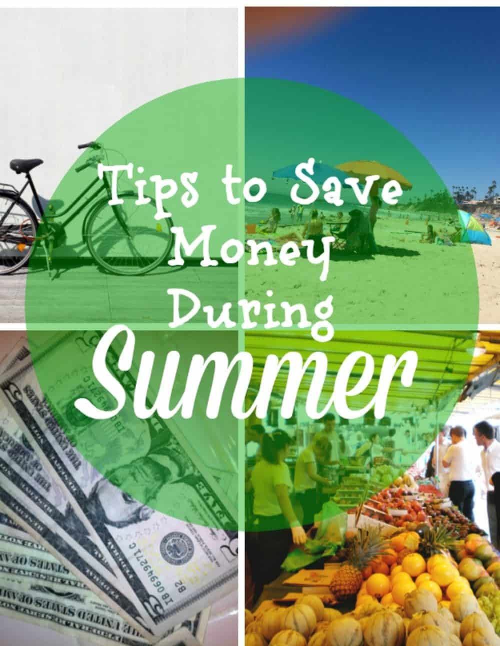 Summer Money Savers - tips to save during the summer