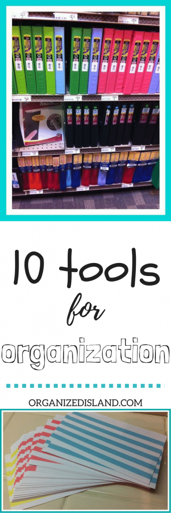 My top ten organization tools for the home.