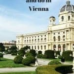 Visiting Vienna For the First Time