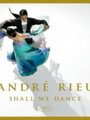 André Rieu Shall We Dance