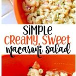 Creamy and easy macaroni salad recipe