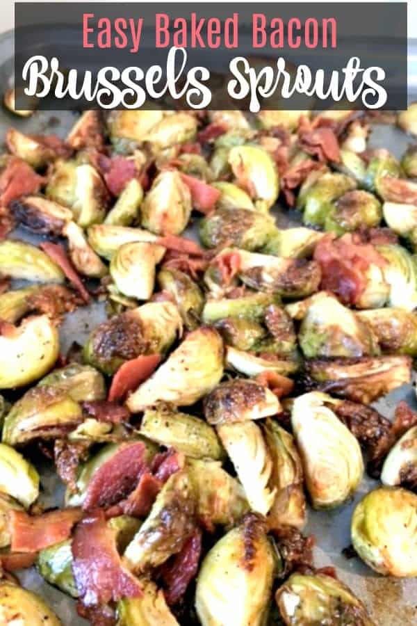 Oven Baked Brussels Sprouts with Bacon