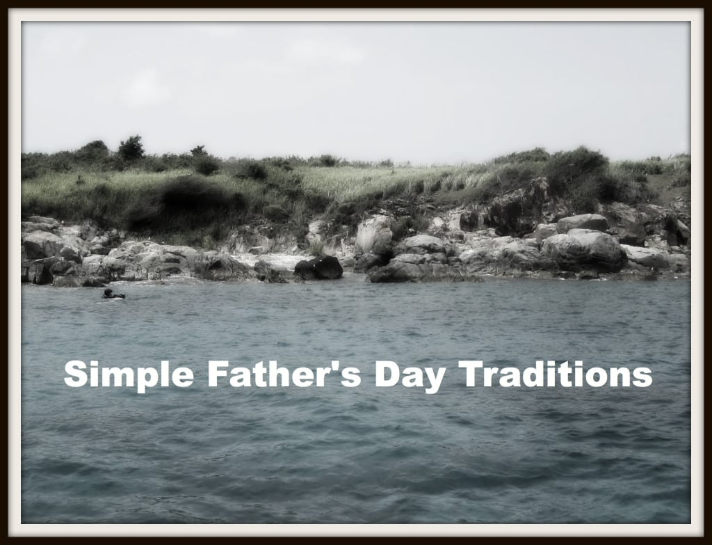 Simple Father's Day Traditions