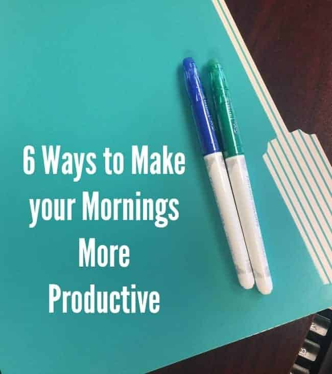 6 Ways to Make Your Mornings More Productive