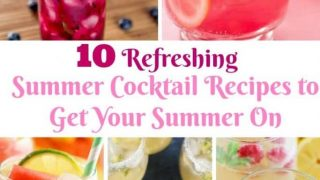 Refreshing summer cocktail recipes for summer!