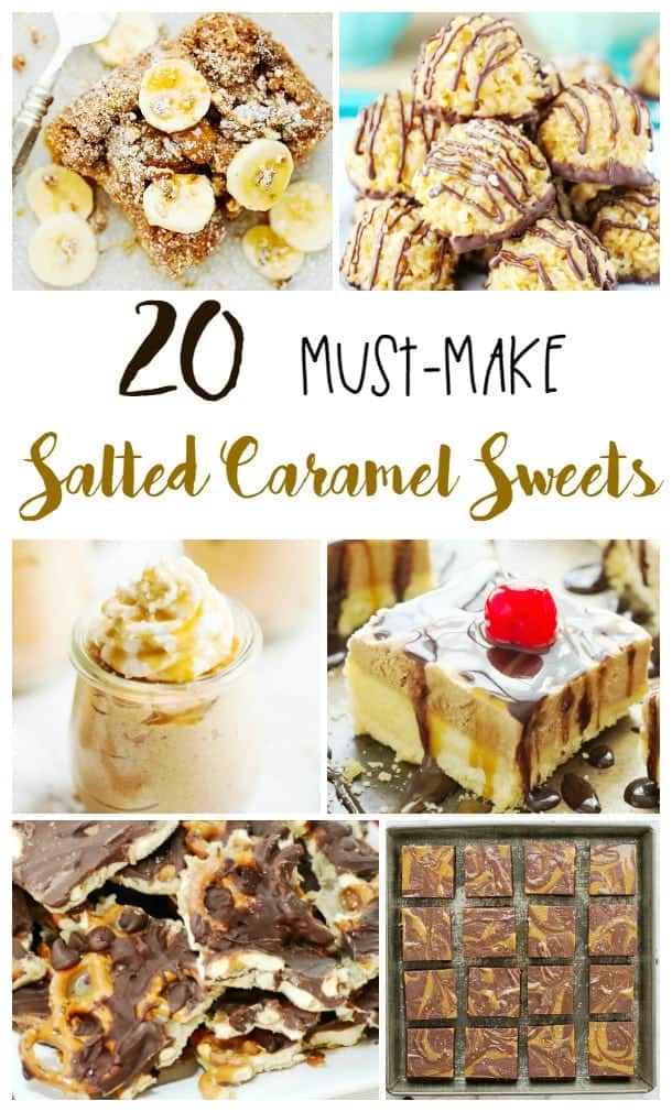 Twenty amazing salted caramel recipes from cookies to cakes to shakes and more!
