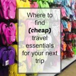 Travel Essentials At the Dollar Store